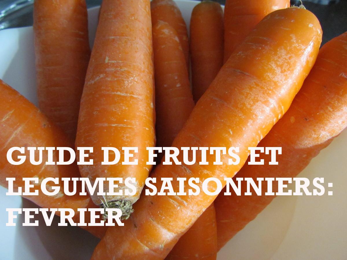 GUIDE DE FRUITS ET LEGUMES SAISONNIERS: FEVRIER   www.savormania.com